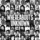 Whereabouts Unknown