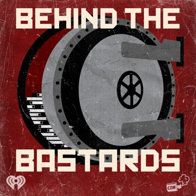 Behind the Bastards:iHeartRadio