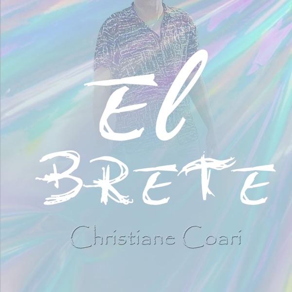 """""""El BRETE"""" Por Christiane Coari"""
