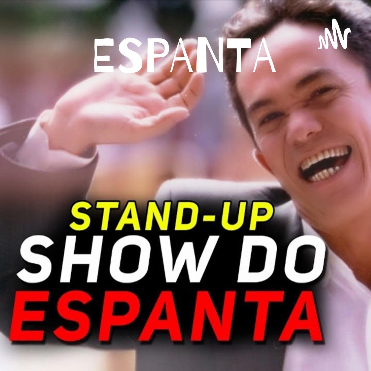 ESPANTA - SHOW DE STAND-UP