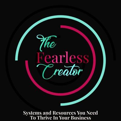 The Fearless Creator