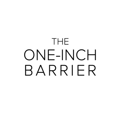 The One-Inch Barrier