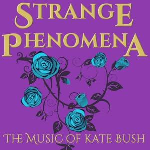 Strange Phenomena: The Music of Kate Bush