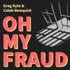 Oh My Fraud artwork