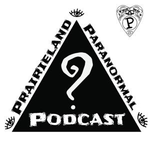 Prairieland Paranormal Podcast