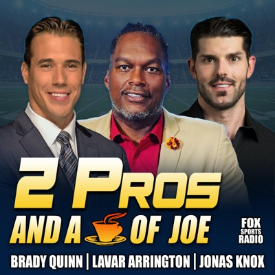 2 Pros and a Cup of Joe:Fox Sports Radio