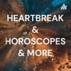 HEARTBREAK & HOROSCOPES & MORE artwork