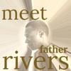Meet Father Rivers artwork