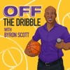 Off the Dribble: The Byron Scott Podcast artwork