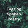 Tagalog Spoken Poetry