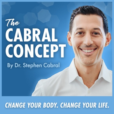 The Cabral Concept:Dr. Stephen Cabral