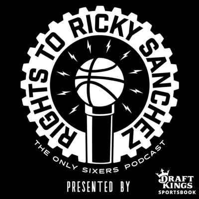 The Rights To Ricky Sanchez: The Sixers (76ers) Podcast:Spike Eskin