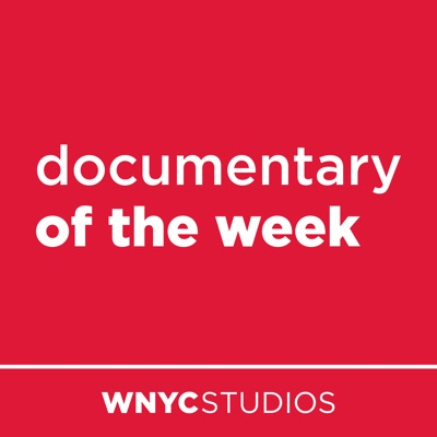 Documentary of the Week:WNYC Studios