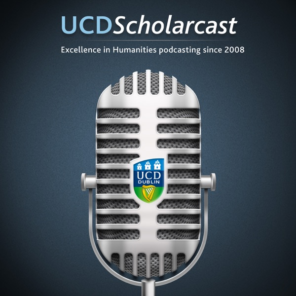 UCD Scholarcast - Series 3: Scholars off the Page