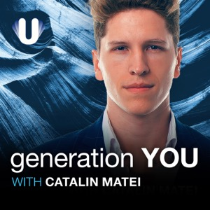 Generation You with Catalin Matei