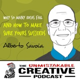 Listener Favorites: Alberto Savoia | Why So Many Ideas Fail and How to Make Sure Yours Succeeds