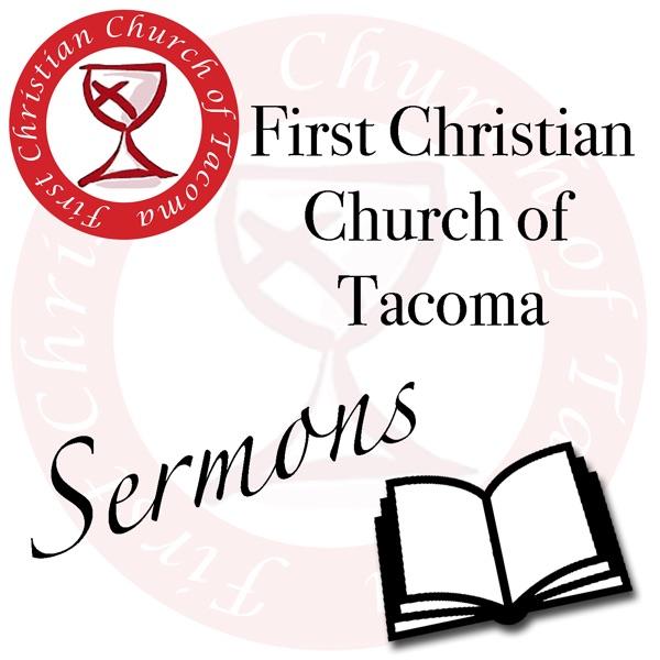 Sermons - First Christian Church of Tacoma