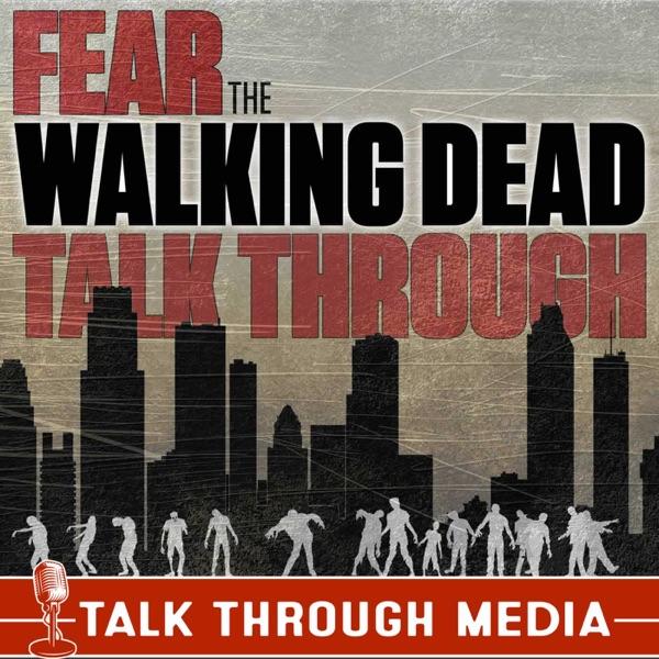 Fear the Walking Dead Talk Through Artwork