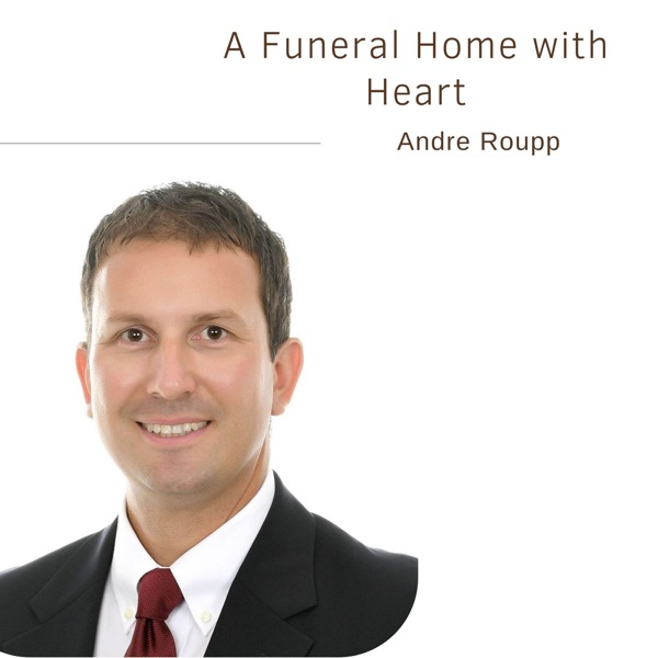 A Funeral Home with Heart | Andre Roupp photo