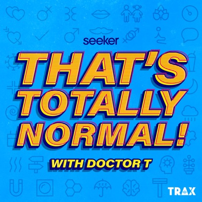 That's Totally Normal!:Seeker and TRAX from PRX