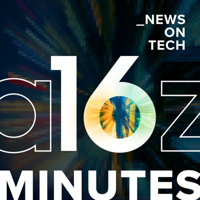 16 Minutes News by a16z:Andreessen Horowitz