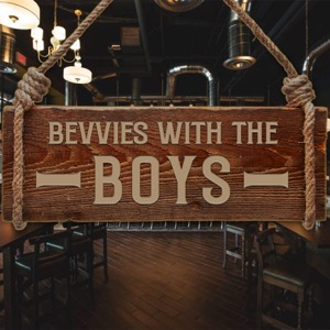 Bevvies with the Boys