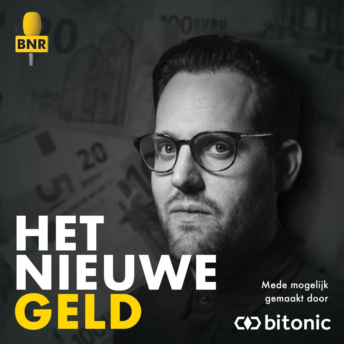 Het Nieuwe Geld | BNR