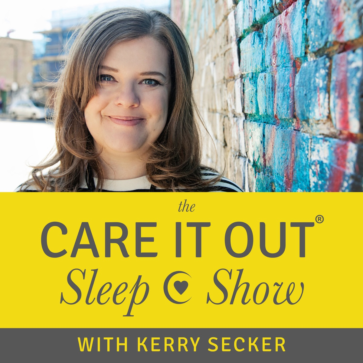 The Care It Out Sleep Show