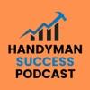 Handyman Success Podcast artwork