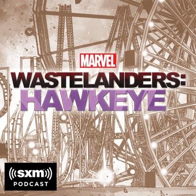 Marvel's Wastelanders: Hawkeye:Marvel & SiriusXM