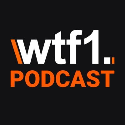WTF1 Podcast:WTF1 Podcast