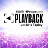 Playback with Kris Tapley - Variety / iHeartRadio