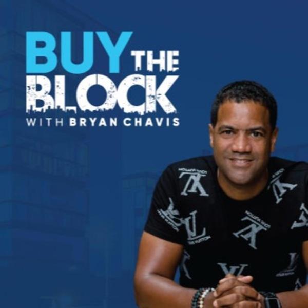 Buy The Block with Bryan Chavis