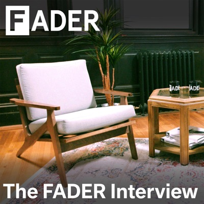 The FADER Interview:The FADER