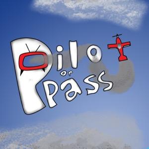 Pilot or Pass