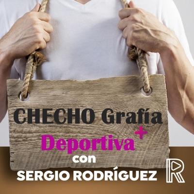 CHECHOGrafía Deportiva con Sergio Rodríguez