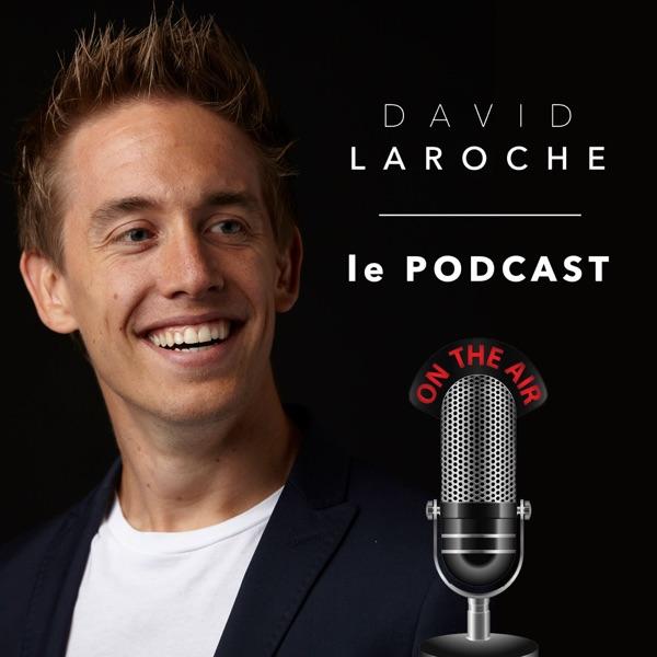 David Laroche le podcast