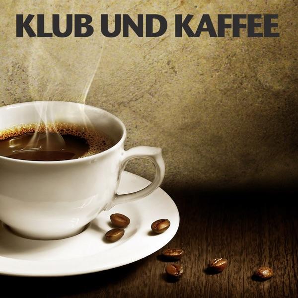 Klub und Kaffee