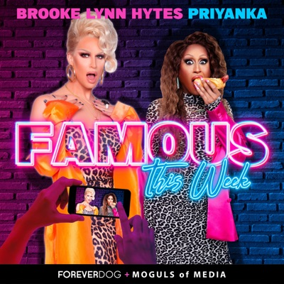 Famous This Week with Priyanka & Brooke Lynn:Forever Dog