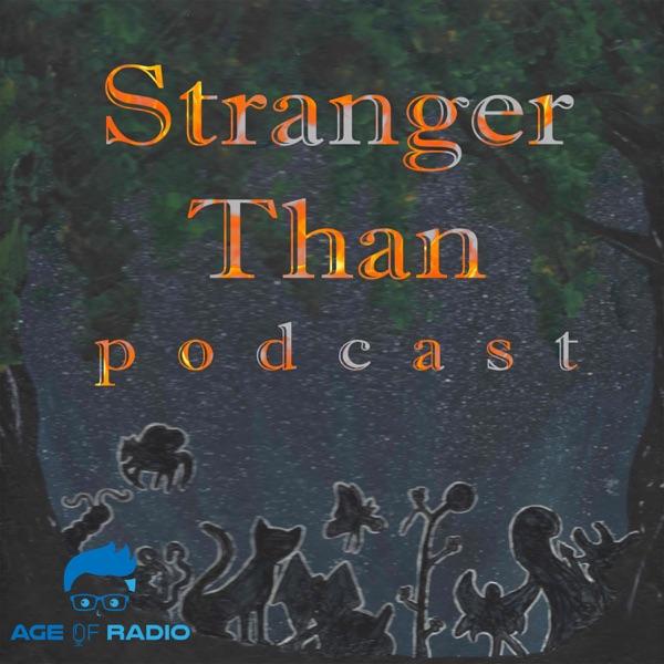 Stranger Than podcast image