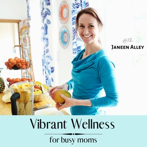 Vibrant Wellness for Busy Moms