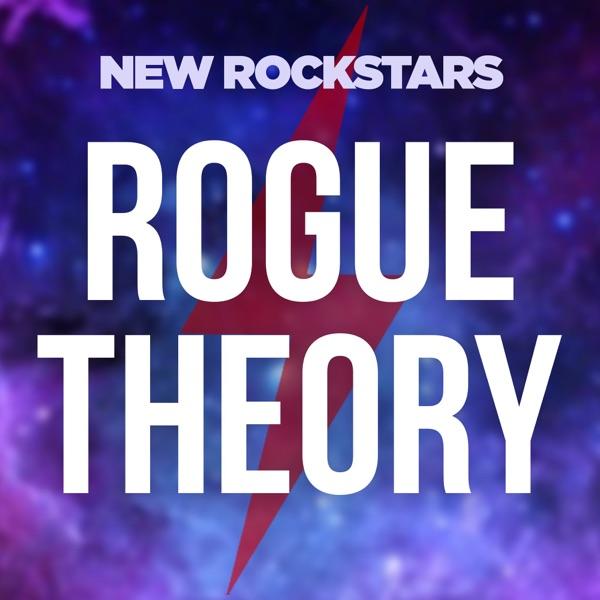 Rogue Theory: A New Rockstars Podcast image