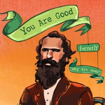 You Are Good:Sarah Marshall + Alex Steed