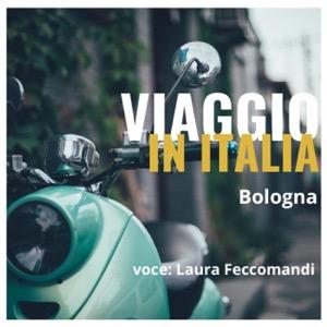 Viaggio in Italia - Bologna