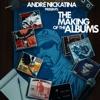 Andre Nickatina - Making of Albums artwork