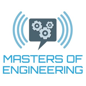The Masters of Engineering Podcast