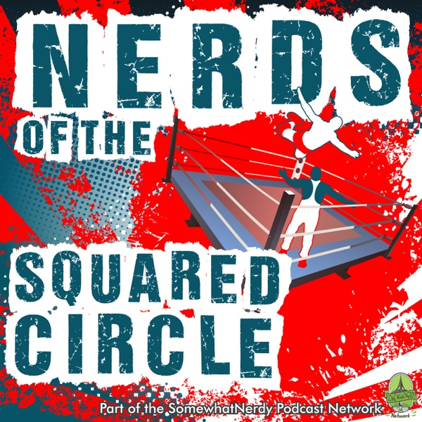 Nerds of the Squared Circle image