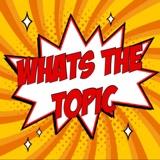 Whats The Topic Ep 40 - Loki Episode 6