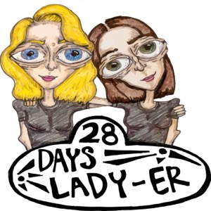 28 Days Lady-er