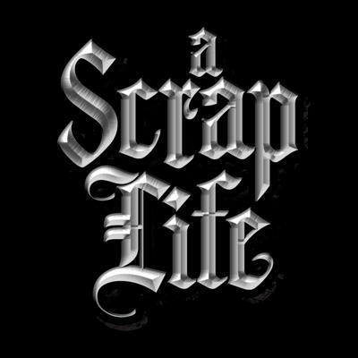 A Scrap Life